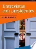 Entrevistas Con Presidentes
