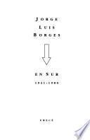 Jorge Luis Borges En Sur, 1931 1980
