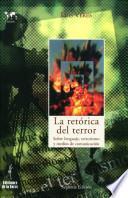 La Retórica Del Terror