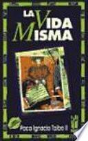 libro La Vida Misma