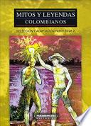 libro Mitos Y Leyendas Colombianos