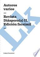 Revista Diaspora(s) Ii. Edición Facsimil