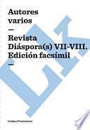 Revista Diaspora(s) Vii Viii. Edición Facsimil