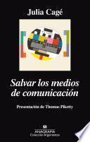 libro Salvar Los Medios De Comunicación
