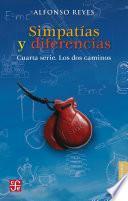 libro Simpatías Y Diferencias. Cuarta Serie. Los Dos Caminos