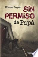 libro Sin Permiso De Papá