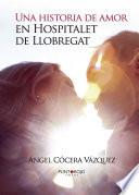 Una Historia De Amor En Hospitalet De Llobregat