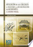libro Aplicación De Los Cálculos De Velocidad A La Reconstrucción De Accidentes