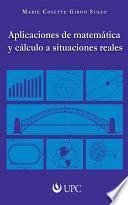 libro Aplicaciones De Matemática Y Cálculo A Situaciones Reales