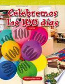 libro Celebremos Los 100 Días (celebrate 100 Days)