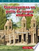 libro Construyamos Un Patio De Juegos (building A Playground)
