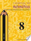 libro Cuaderno De Matemáticas No 8. Primaria