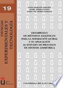 libro Desarrollo De Métodos Analíticos Para La Separación Quiral Y Su Aplicación Al Estudio De Procesos De Síntesis Asimétrica