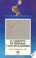 libro El Concepto De Derivada Y Sus Aplicaciones