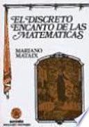 libro El Discreto Encanto De Las Matemáticas