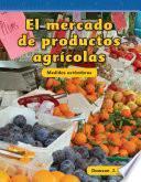 libro El Mercado De Productos Agrícolas (farmers Market)