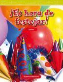 ¡es Hora De Festejar! (party Time)