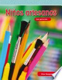 Niños Artesanos (crafty Kids)
