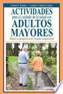 libro Actividades Para El Cuidado De La Salud En Adultos Mayores