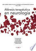 Aféresis Terapéutica En Neurología