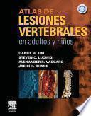 Atlas De Lesiones Vertebrales En Adultos Y Niños + Cd Rom