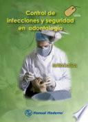 Control De Infecciones Y Seguridad En Odontología