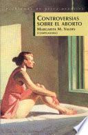 libro Controversias Sobre El Aborto