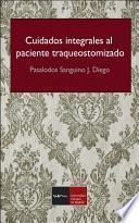 libro Cuidados Integrales Al Paciente Traqueostomizado