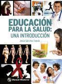 Educación Para La Salud: Una Introducción