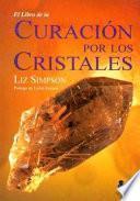 El Libro De La Curación Por Los Cristales