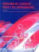 libro FisiologÍa Del Ejercicio FÍsico Y Del Entrenamiento
