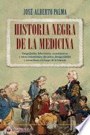 libro Historia Negra De La Medicina