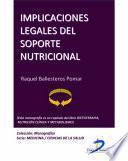Implicaciones Legales Del Soporte Nutricional