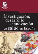 libro Investigación, Desarrollo E Innovación En Salud En España