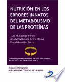 Nutrición En Los Errores Innatos Del Metabolismo De Las Proteínas