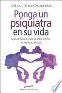 libro Ponga Un Psiquiatra En Su Vida