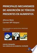 Principales Mecanismos De Absorción De Tóxicos Presentes En Los Alimentos