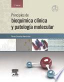 Principios De Bioquímica Clínica Y Patología Molecular + Studentconsult En Español