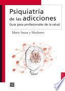 libro Psiquiatría De Las Adicciones