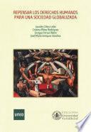 libro Repensar Los Derechos Humanos Para Una Sociedad Globalizada