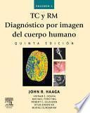 libro Tc Y Rm. Diagnóstico Por Imagen Del Cuerpo Humano