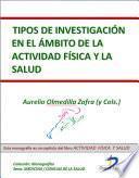 libro Tipos De Investigación En El ámbito De La Actividad Física Y La Salud