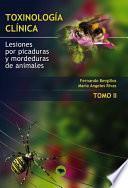 Toxinologia Clinica. Lesiones Por Picaduras Y Mordeduras De Animales