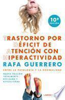 Trastorno Por Déficit De Atención Con Hiperactividad: Entre La Patología Y La No