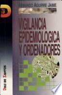 Vigilancia Epidemiológica Y Ordenadores