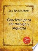 Concierto Para Contrabajo Y Orquesta