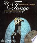 El Tango Y Sus Circunstancias