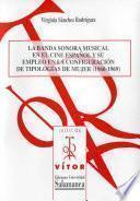 La Banda Sonora Musical En El Cine Español Y Su Empleo En La Configuración De Tipologías De Mujer(1960 1969)