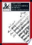 La Edición Crítica De La Música