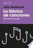 La Fábrica De Canciones